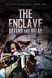 The Enclave Defend and Delay